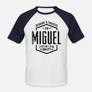 Miguel MIGUEL - Men's Baseball T-Shirt