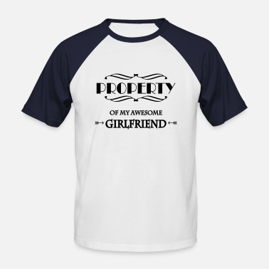 I Love My Boyfriend Property of my awesome girlfriend - T-shirt baseball manches courtes Homme