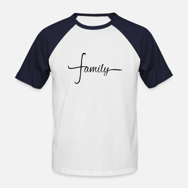 family - Men's Baseball T-Shirt