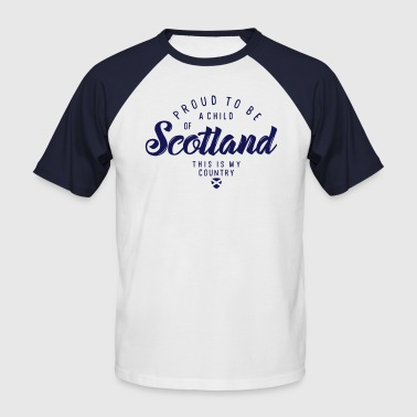 A CHILD OF SCOTLAND - Men's Baseball T-Shirt