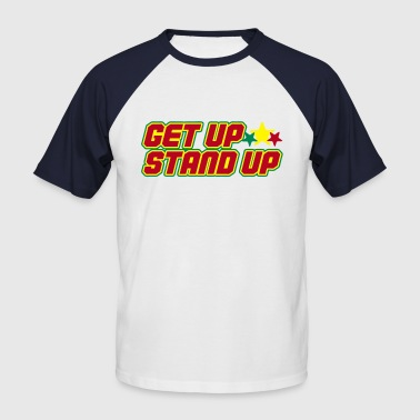get up stand up - Men's Baseball T-Shirt