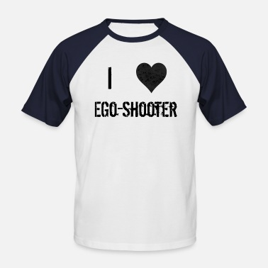 Ego Shooter I love ego shooter - Men's Baseball T-Shirt