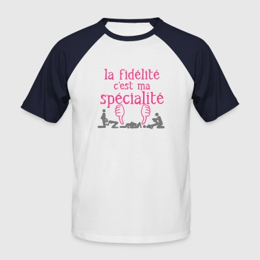 fidelite specialite sexe okay1 - T-shirt baseball manches courtes Homme