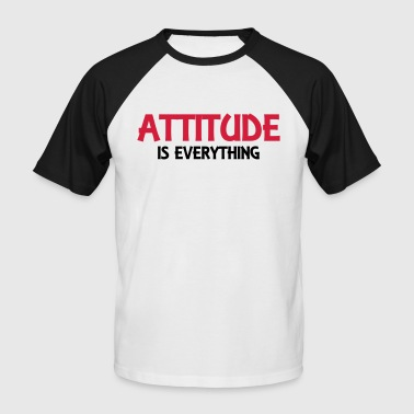 Attitude is everything - T-shirt baseball manches courtes Homme