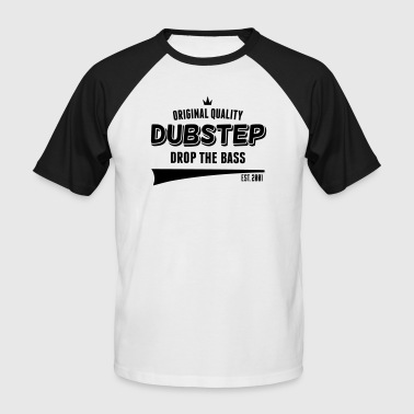 Original Dubstep - Drop The Bass - Miesten lyhythihainen baseballpaita