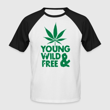young wild and free weed leaf - Men's Baseball T-Shirt