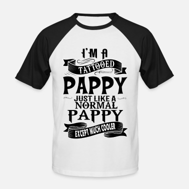 Pappie TATTOOED PAPPY - Men's Baseball T-Shirt