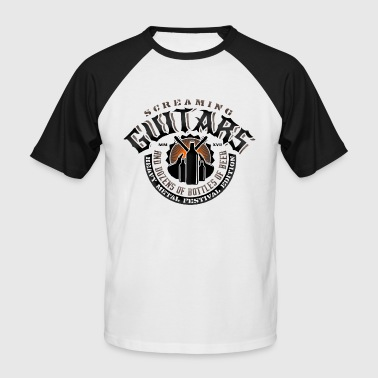 Screaming Guitars And Dozens of Bottles of Beer - Männer Baseball-T-Shirt