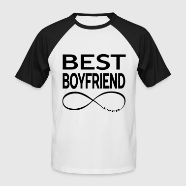 BEST BOYFRIEND EVER - Men's Baseball T-Shirt