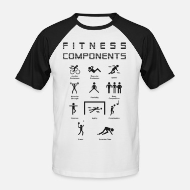 Physical Education Fitness Components - Men's Baseball T-Shirt