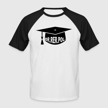 Graduation Party - PhD - Gift - Dr. rer. pol. - Men's Baseball T-Shirt