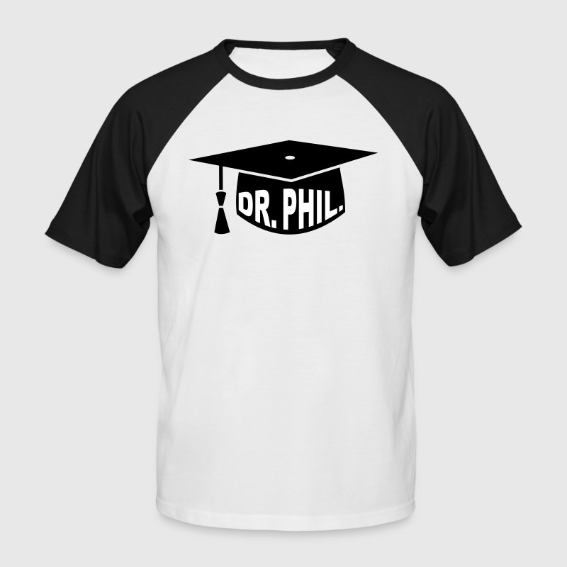Graduation Party - PhD - Gift - Dr. phil. - Men's Baseball T-Shirt