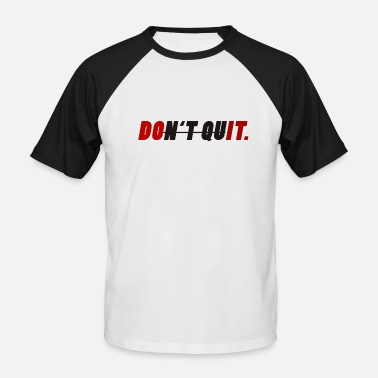 Motivational Motivational design - Men's Baseball T-Shirt