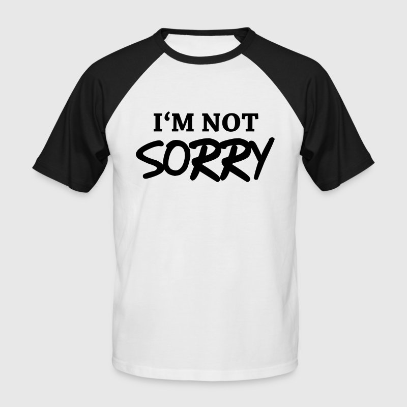 I'm not sorry - T-shirt baseball manches courtes Homme