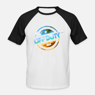 Duty Off Duty - Beach Edition - Men's Baseball T-Shirt