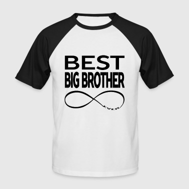 BEST BIG BROTHER EVER - Men's Baseball T-Shirt