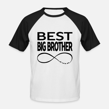 Big Brother BEST BIG BROTHER EVER - Men's Baseball T-Shirt