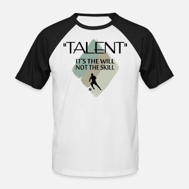 Talent talent - Men's Baseball T-Shirt