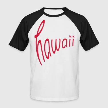 Hawaii - Männer Baseball-T-Shirt