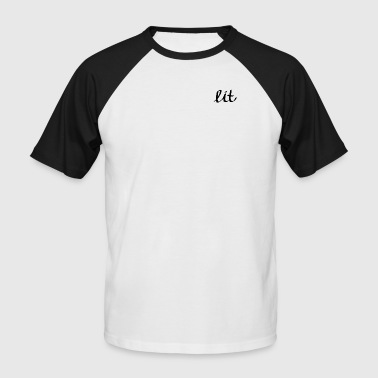 lit - Men's Baseball T-Shirt