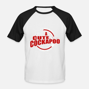 Cockapoo Lover If it is not a Cockapoo it is only a dog! - Men's Baseball T-Shirt