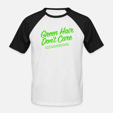 Green Hair Green Hair Don't Care - Men's Baseball T-Shirt