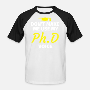 Phd Dissertation PhD thesis PhD graduation gift - Men's Baseball T-Shirt