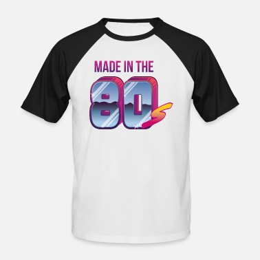 Made In 80s Made in the 80s - Männer Baseball-T-Shirt