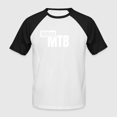 Riding MTB - Men's Baseball T-Shirt