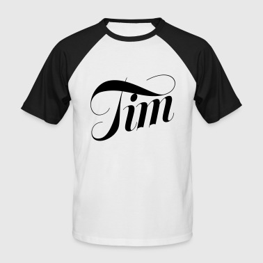 Tim - Men's Baseball T-Shirt