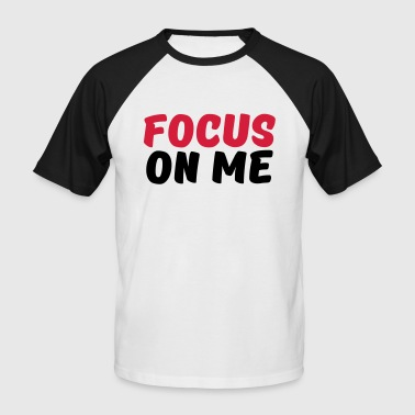 Focus on me - Kortermet baseball skjorte for menn