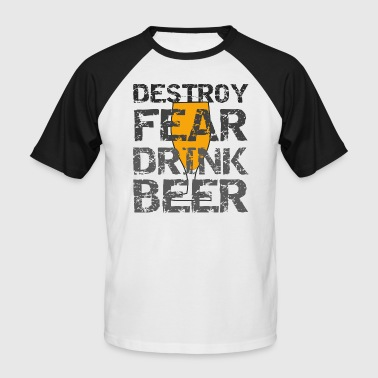 Brewsmeister Drink beer and destroy the fear - Men's Baseball T-Shirt