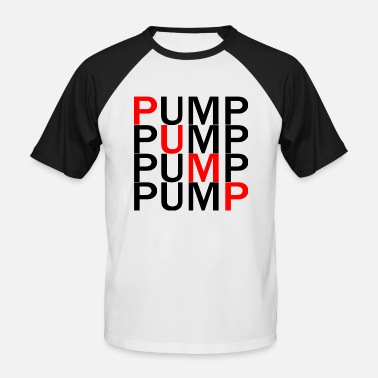 Pump Bodybuilding Pumpen Pumper Training Bodybuilding Sport - Männer Baseball-T-Shirt