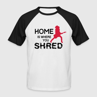 Home is where you shred - Strat - Männer Baseball-T-Shirt