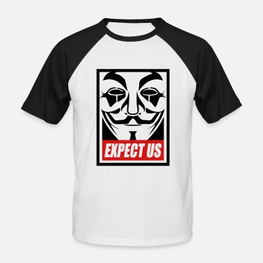 Expect Us Anonymous - Expect us - We are legion - Men's Baseball T-Shirt