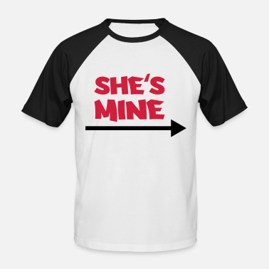 She Is Mine She's mine - T-shirt baseball manches courtes Homme