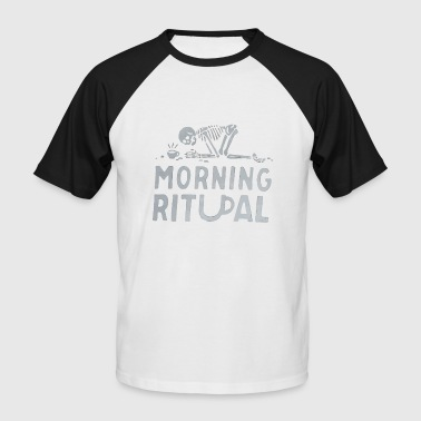 Morning Ritual - Men's Baseball T-Shirt
