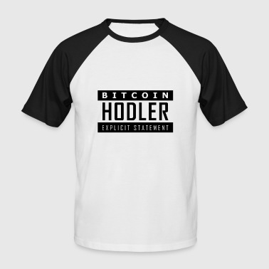 BITCOIN HODLER - Men's Baseball T-Shirt