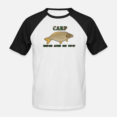 Carp Carp carp - Men's Baseball T-Shirt
