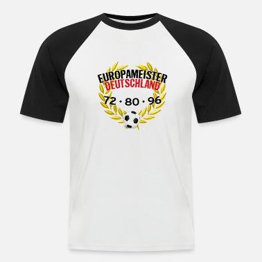 4b8d766806ad European Champion Germany 72 80 96 - Men's Baseball T-Shirt