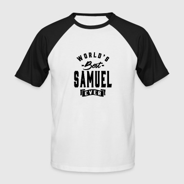Samuel� SAMUEL - Men's Baseball T-Shirt