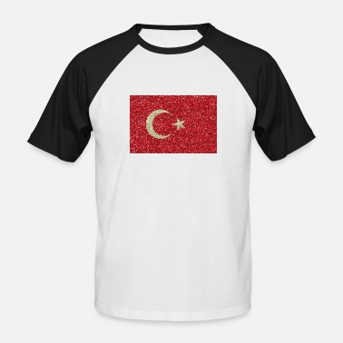 Glitz Turkey flag flag glitz home country turkish - Men's Baseball T-Shirt