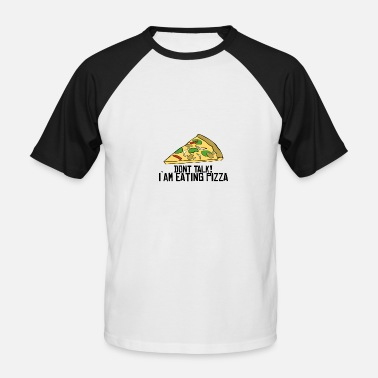And Eat Pizza eating pizza - Men's Baseball T-Shirt