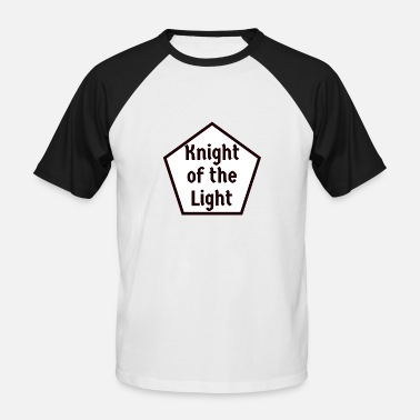 Orders Of Chivalry Knight of the Light! Medieval knightly order fun - Men's Baseball T-Shirt