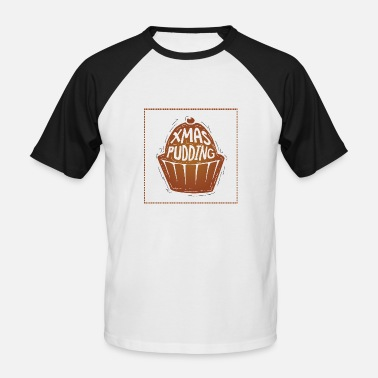 Pudding Xmas pudding - Men's Baseball T-Shirt