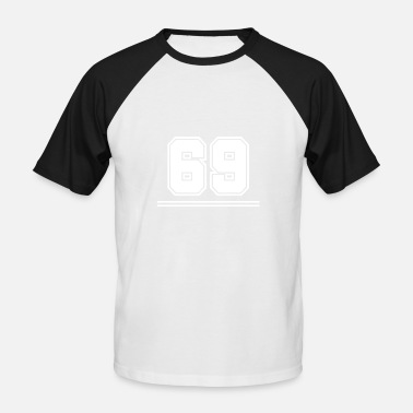 Number 69 69 number - Men's Baseball T-Shirt