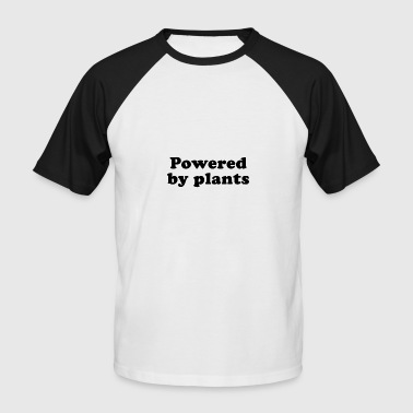 Plant Strong Powered by plants - Men's Baseball T-Shirt