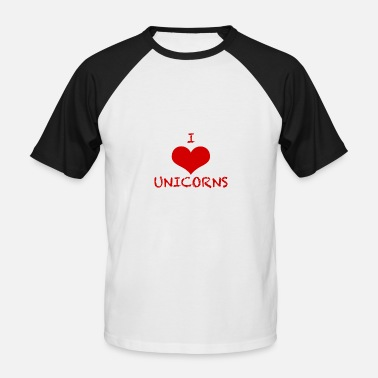 Unicorn Lovers I love Unicorns Shirt for Unicorn Lovers - Männer Baseball-T-Shirt