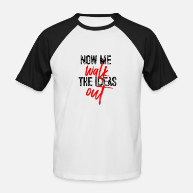 Idiom Idiom: Now I'm running out of ideas - Men's Baseball T-Shirt