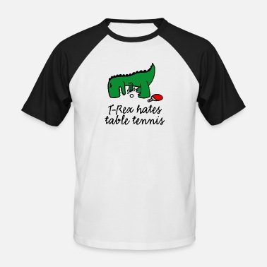 Clumsy  T-Rex hates table tennis ping pong funny dinosaur - Men's Baseball T-Shirt